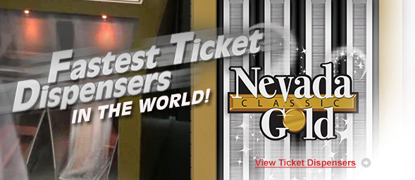 Nevada Gold Ticket Dispensers